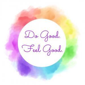 Do good, feel good, rainbow